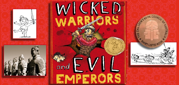 Wicked Warriors and Evil Emperors